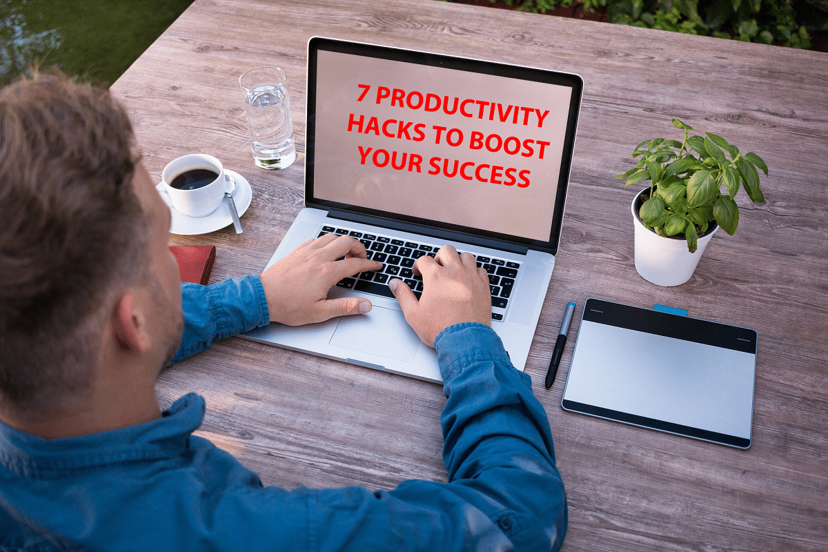 seven productivity hacks